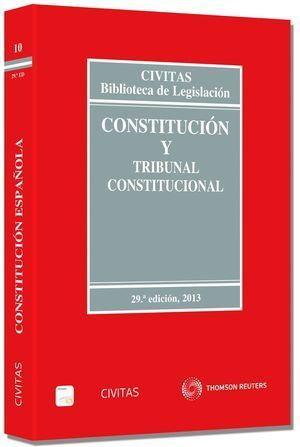 CONSTITUCIÓN Y TRIBUNAL CONSTITUCIONAL 29ª 2013 (PAPEL + E-BOOK)
