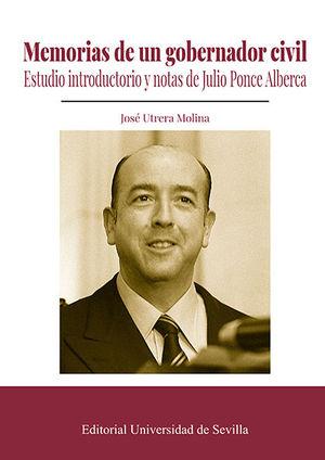 MEMORIAS DE UN GOBERNADOR CIVIL