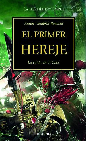 PRIMER HEREJE, EL