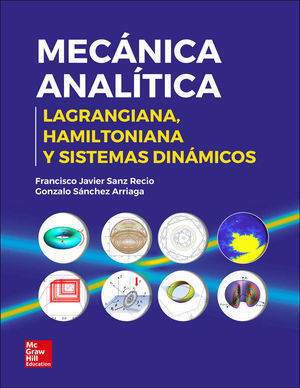 MECANICA ANALITICA: LAGRANGIANA, HAMILTONIANA Y SISTEMAS DINAMICOS