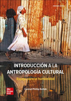 INTRODUCCION A LA ANTROPOLOGIA CULTURAL. ESPEJO PARA LA HUMANIDAD