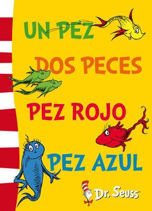 DR.SEUSS. UN PEZ, DOS PECES, PEZ ROJO, PEZ AZUL