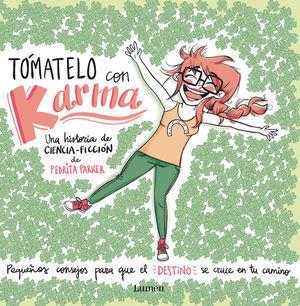 TOMATELO CON KARMA