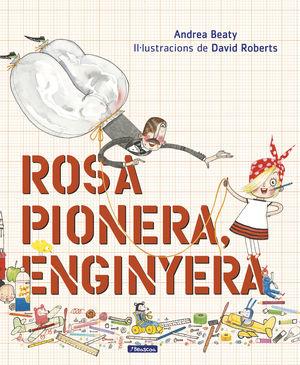 ROSA PIONERA, ENGINYERA