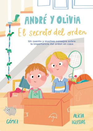 ANDRE Y OLIVIA Y EL SECRETO DEL ORDEN