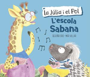 L'ESCOLA SABANA (LA JÚLIA I EL POL)