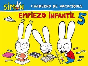 CUADERNO DE VACACIONES. EMPIEZO INFANTIL 5 AÑOS (SIMÓN)
