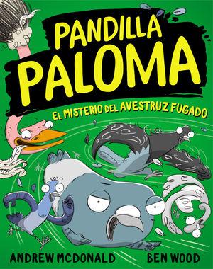 PANDILLA PALOMA. EL MISTERIO DEL AVESTRUZ FUGADO