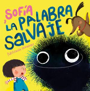 SOFÍA Y LA PALABRA SALVAJE