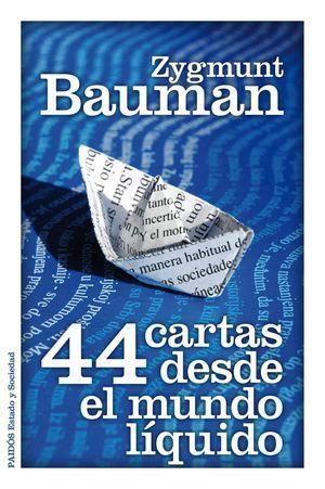 44 CARTAS DESDE EL MUNDO LIQUIDO