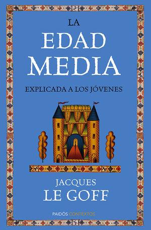 EDAD MEDIA EXPLICADA A LOS JÓVENES, LA