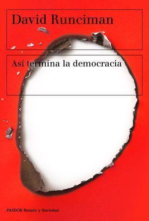 ASÍ TERMINA LA DEMOCRACIA