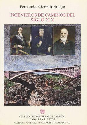 INGENIEROS DE CAMINOS DEL SIGLO XIX