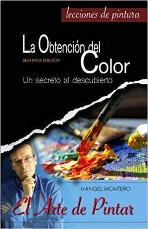 LA OBTENCION DEL COLOR (3ª EDICION)