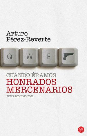 CUANDO ERAMOS HONRADOS MERCENARIOS