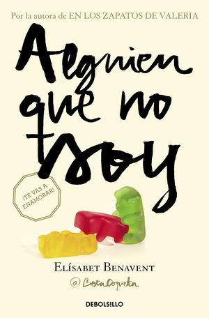 ALGUIEN QUE NO SOY (MI ELECCIÓN 1)