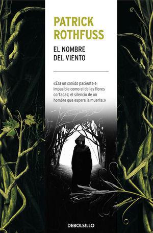 EL NOMBRE DEL VIENTO (CRÓNICA DEL ASESINO DE REYES 1)