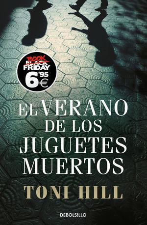 VERANO DE LOS JUGUETES (BOOK FRIDAY)
