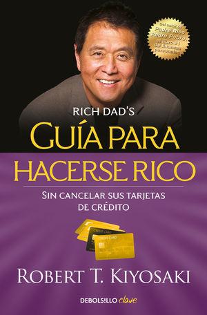 GUIA PARA HACERSE RICO SIN CANCELAR
