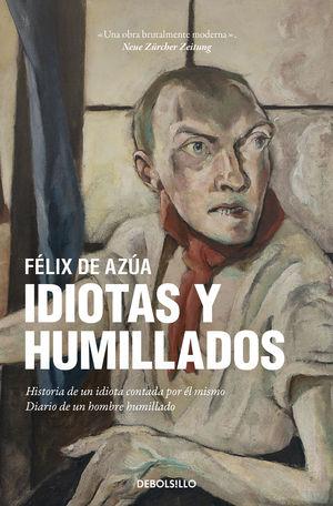 IDIOTAS Y HUMILLADOS