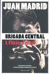 BRIGADA CENTRAL 1 FLORES EL GITANO
