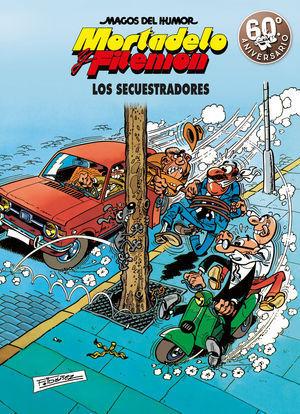 LOS SECUESTRADORES (MAGOS DEL HUMOR MORTADELO Y FILEMÓN)