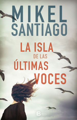 ISLA DE LAS ULTIMAS VOCES, LA