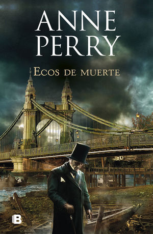 ECOS DE MUERTE (DETECTIVE WILLIAM MONK 23)