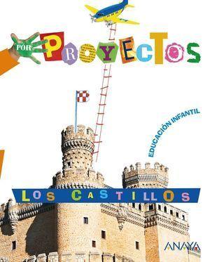 3EI PROYECTO LOS CASTILLOS ANAYA
