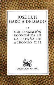 MODERNIZACION ECONOMIA EN LA ESPAÑA DE ALFONSO XIII