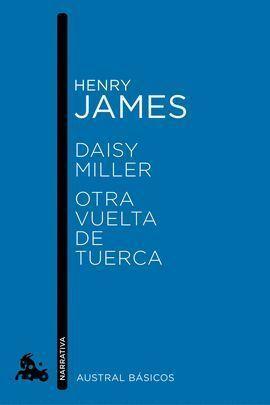 DAISY MILLER / OTRA VUELTA DE TUERCA