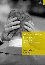 ALGO HABRA HECHO ODIO MUERTE