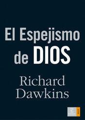 ESPEJISMO DE DIOS, EL