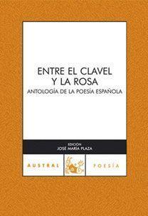 ENTRE EL CLAVEL Y LA ROSA(C.A.606)A70AÑO