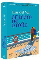 CRUCERO DE OTOÑO (FINALISTA PRIMAVERA NOVELA 2008)