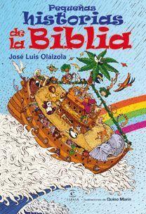 PEQUEÑAS HISTORIAS DE LA BIBLI