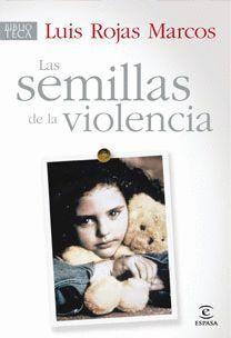 LAS SEMILLAS DE LA VIOLENCIA