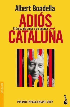 ADIOS CATALUÑA