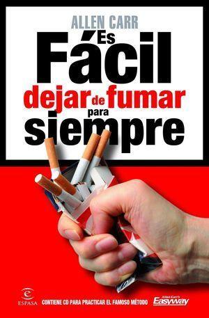 ES FÁCIL DEJAR DE FUMAR PARA SIEMPRE + CD