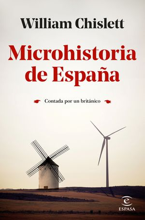 MICROHISTORIA DE ESPAÑA.CONTADA POR UN BRITÁNICO