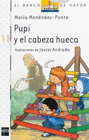 PUPI Y EL CABEZA HUECA