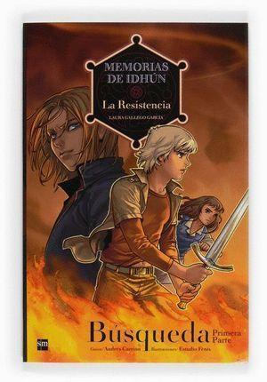 01 - MEMORIAS DE IDHÚN 1 LA RESISTENCIA 1.1: BÚSQUEDA [1ª PARTE]. CÓMIC