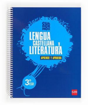 3ESO CUADERNO LENGUA Y LITERATURA APRENDE Y APRUEBA 3º ESO