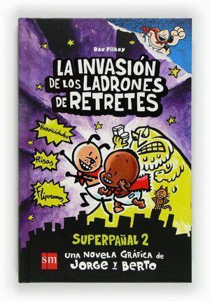 INVASION DE LOS LADRONES DE RETRETES, LA