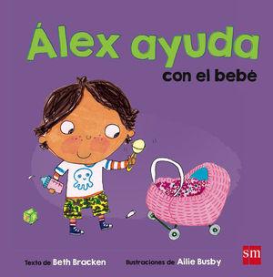 ALA.2 ALEX AYUDA CON EL BEBE