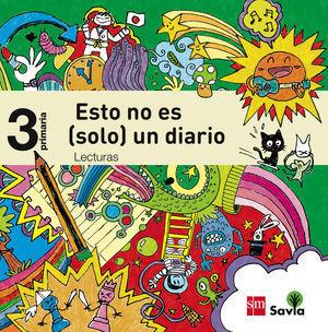 3EP LECTURAS: ESTO NO ES (SOLO) UN DIARIO. SAVIA