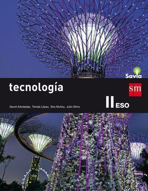 2ESO - 3ESO TECNOLOGÍA II. 2015  SAVIA  CESMA