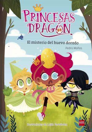 PRINCESAS DRAGÓN 1. EL MISTERIO DEL HUEVO DORADO