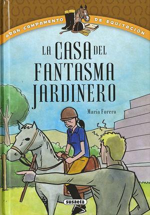 LA CASA DEL FANTASMA JARDINERO