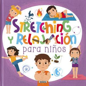 STRETCHING Y RELAJACIÓN PARA NIÑOS